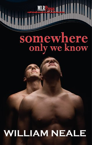 Somewhere Only We Know (Valentine's Day 2012 from MLR Press)