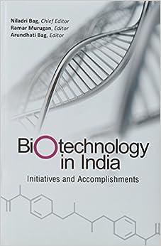 Biotechnology In India: Initiatives And Accomplishments por Niladri Niladri epub