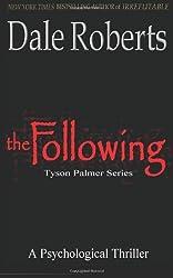 The Following: Tyson Palmer Thriller Series: 1