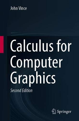 Calculus for Computer Graphics, 2nd Edition