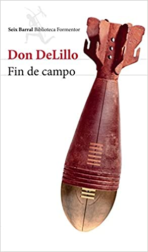 Fin de campo (Spanish Edition): Don DeLillo: 9781681654218: Amazon.com: Books