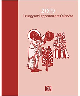 liturgy and appointment calendar 2019 liturgical training publications amazoncom books