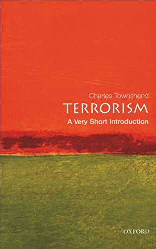 Terrorism: A Very Short Introduction (Very Short Introductions Book 78) (English Edition)