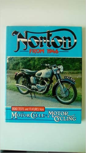 norton from 1946 road tests and features from motor cycle and