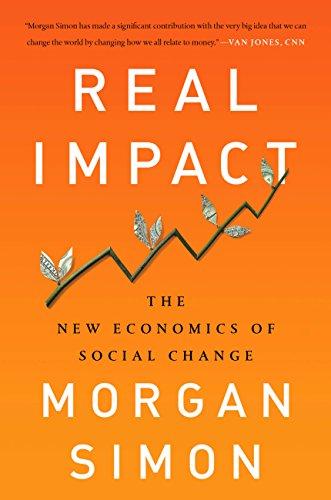 Amazon real impact the new economics of social change ebook real impact the new economics of social change by simon morgan fandeluxe Images