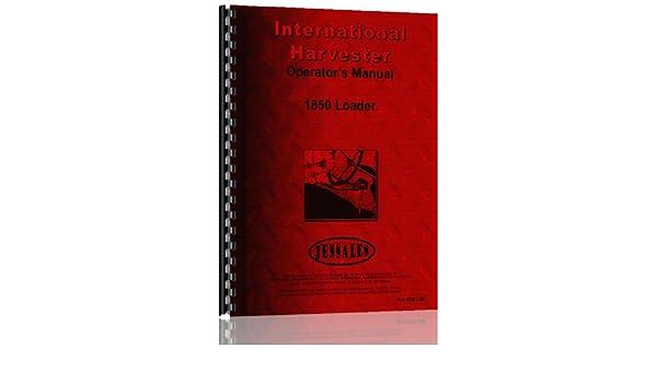 International Harvester 1850 Loader Attachment Operators