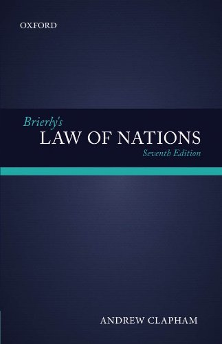 Brierly's Law of Nations: An Introduction to the Role of International Law in International Relations Pdf