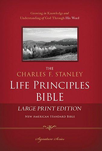 Charles F. Stanley Life Principles Bible-NASB-Large Print (Signature Series)