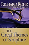 The Great Themes of Scripture, Richard Rohr and Joseph Martos, 0867160985