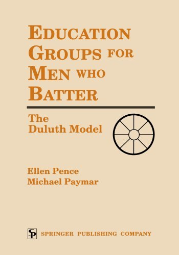 Education Groups for Men Who Batter: The Duluth Model by Ellen Pence - Mall Shopping Duluth