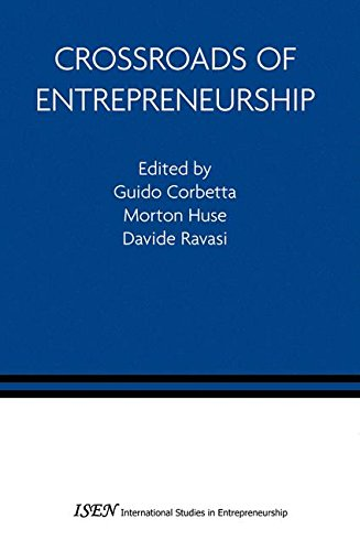 Crossroads of Entrepreneurship (International Studies in Entrepreneurship)