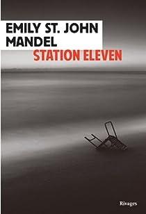 Station eleven par St. John  Mandel