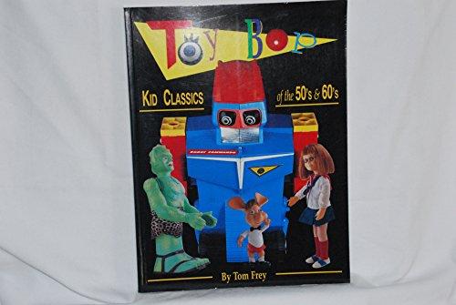 Toy Bop: Kid Classics of the 50's & 60's