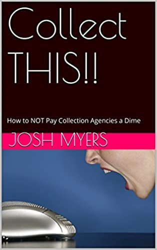 Téléchargement de livres audio en anglais Collect THIS!!: How to NOT Pay Collection Agencies a Dime in French MOBI