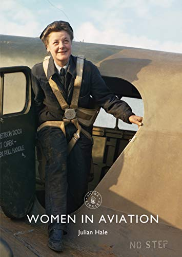 Women in Aviation (Shire Library Book 865) (English Edition)