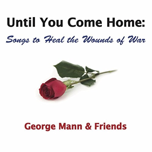 Until You Come Home: Songs to ...