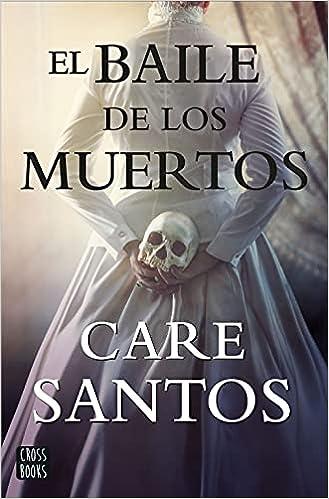 El baile de los muertos de Care Santos