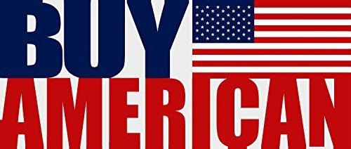 BUY AMERICAN Bumper Sticker (usa made -