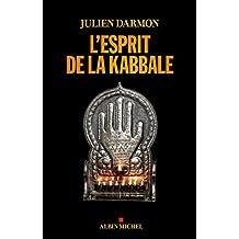 L'esprit de la kabbale (SpiritualitÉs) (French Edition)