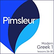 Greek (Modern) Phase 1, Unit 26-30: Learn to Speak and Understand Modern Greek with Pimsleur Language Programs |  Pimsleur