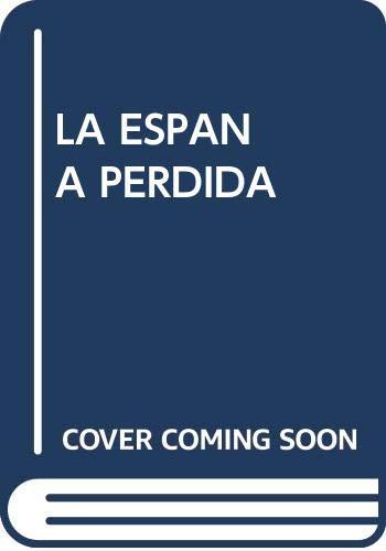 LA ESPAÑA PERDIDA: Amazon.es: Fani Zech: Libros