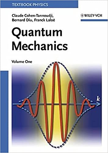 Quantum mechanics vol 1 claude cohen tannoudji bernard diu quantum mechanics vol 1 1st edition fandeluxe Gallery