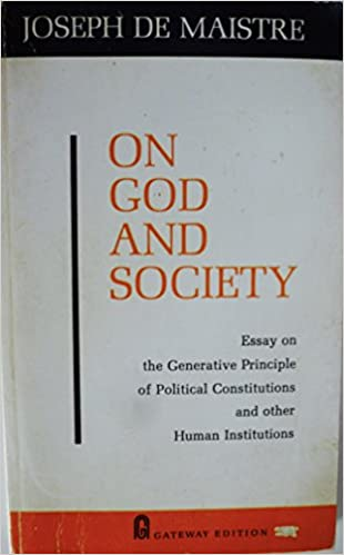 Essay Thesis Example On God And Society Essay On The Generative Principle Of Political  Constitutions Joseph De Maistre Amazoncom Books Bibliography Online also Research Paper Samples Essay On God And Society Essay On The Generative Principle Of Political  Need Help Writing Business Plan