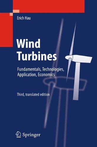 Wind Turbines: Fundamentals, Technologies, Application, Economics -