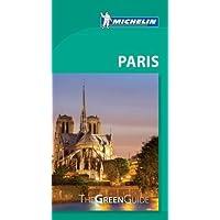 Paris - Michelin Green Guide: The Green Guide (Michelin Tourist Guides)