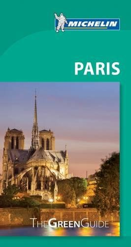 Michelin Green Guide Paris (Green Guide/Michelin) [Michelin] (Tapa Blanda)