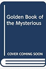 Golden Book of the Mysterious Hardcover