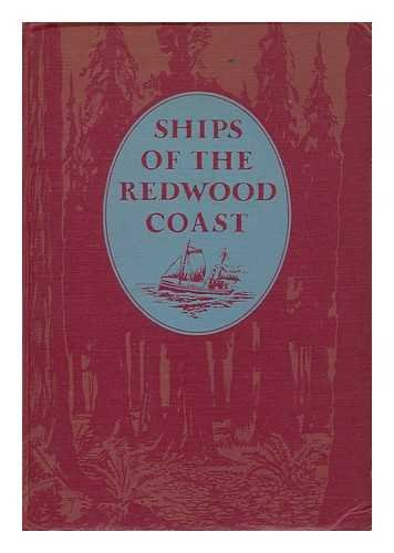 Ships of the Redwood Coast, McNairn, Jack; MacMullen, Jerry