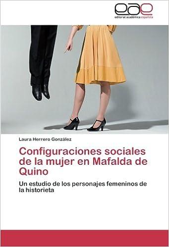 Book Configuraciones sociales de la mujer en Mafalda de Quino: Un estudio de los personajes femeninos de la historieta