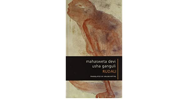 Rudali from fiction to performance mahasweta devi anjum katyal rudali from fiction to performance mahasweta devi anjum katyal 9788170461388 amazon books fandeluxe Images