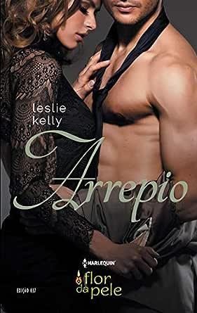 Arrepio (Harlequin Flor da Pele Livro 27) - eBooks na