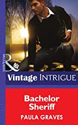 Bachelor Sheriff (Mills & Boon Intrigue) (Cooper Justice, Book 4) (Cooper Justice Series)