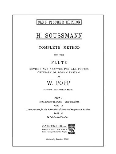 Complete method for the flute VOLUME 1 by H Soussmann, W Popp. [Beautifully Re-Imaged from Original for Greater Clarity. Student Loose Leaf Facsimile Edition. 2017]