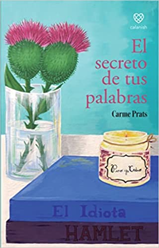 El secreto de tus palabras de Carme Prats
