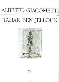 Alberto Giacometti & Tahar Ben Jelloun : XXe siècle par Ben Jelloun