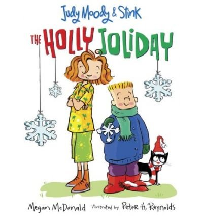 Judy Moody & Stink: The Holly Joliday (Judy Moody (Quality)) (Paperback) - Common (Judy Moody And Stink The Holly Joliday)