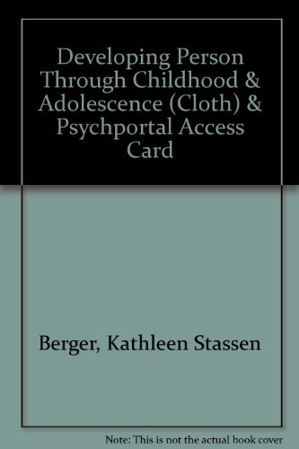 Developing Person Through Childhood & Adolescence (Cloth) & PsychPortal Access Card
