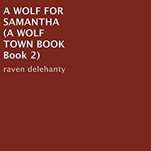 A Wolf for Samantha Audiobook