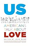 img - for Us: Americans Talk About Love book / textbook / text book