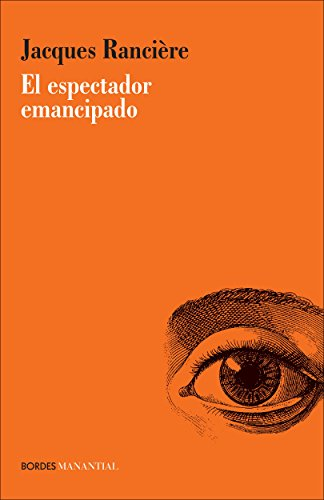 El espectador emancipado (Spanish Edition)