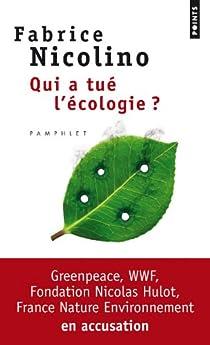 Qui a tué l'écologie ? par Nicolino