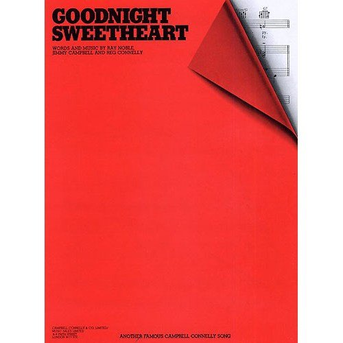 Goodnight Sweetheart. Sheet Music for Piano, Vocal & Guitar(with ...