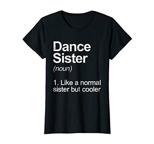 Womens Best Dancing Sisters Gifts Women Tee Shirt
