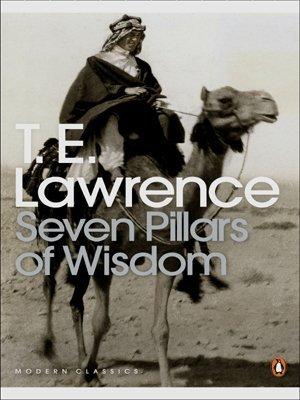 By T. E. Lawrence Seven Pillars of Wisdom: A Triumph (Penguin Modern Classics) [Paperback]