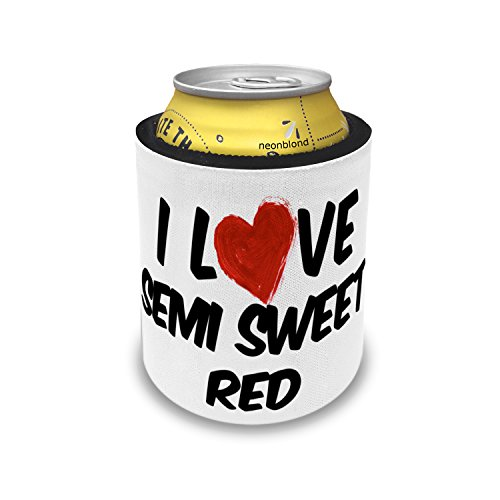 Sweet Red Semi Wine (Slap Can Coolers I Love Semi Sweet Red Wine Insulator Sleeve Covers Neonblond)