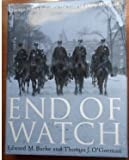 img - for End of Watch--Chicago Police Killed in the Line of Duty, 1853-2006 book / textbook / text book